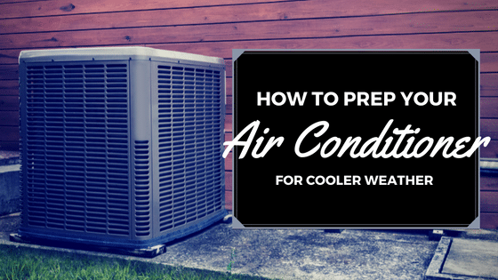 Prepare your A/C Unit for Fall and Winter